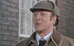 Michael Caine as Sherlock Holmes