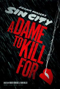Sin City: A Dame to Kill For (2014) film poster