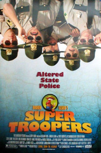 Super Troopers (2001) movie poster