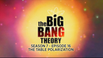 The Big Bang Theory Season 7 Episode 16 Review: The Table Polarization