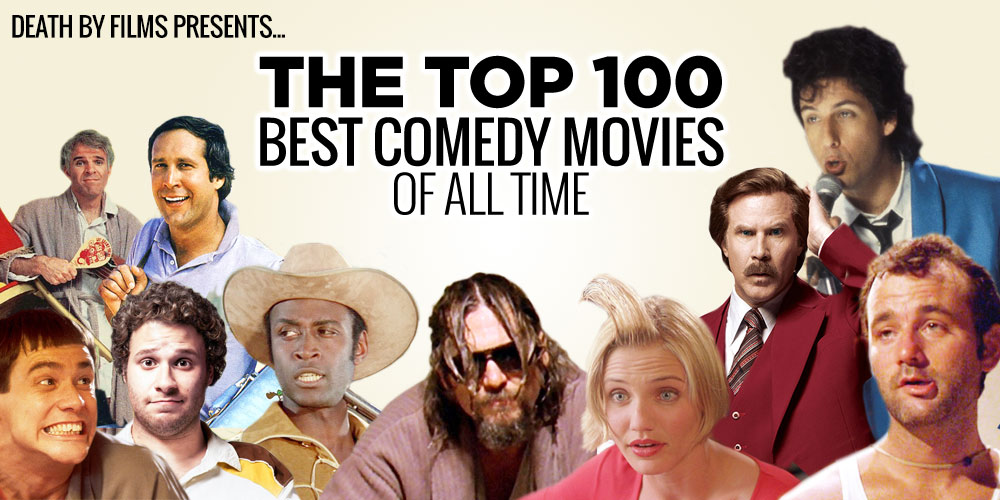 http://www.deathbyfilms.com/wp-content/uploads/2014/03/top-100-comedies-heading.jpg