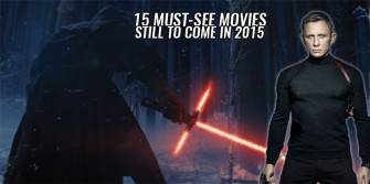 15 Must-See Movies Still to Come in 2015